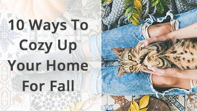 10 Ways To Cozy Up Your Home For Fall
